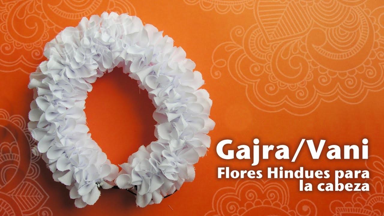Cómo hacer una Gajra o Flor Hindú para el pelo