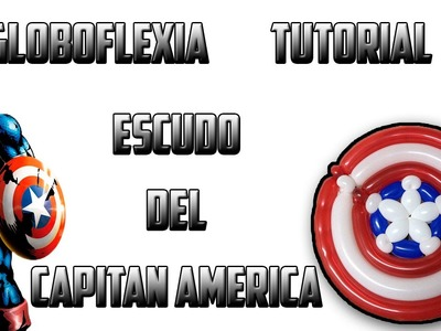 Globoflexia Tutorial Escudo del CA - Balloon Captain America shield