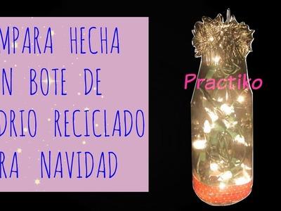 MANUALIDAD DE LAMPARA PARA NAVIDAD CON BOTELLA DE VIDRIO RECICLADO FACIL Y PRACTIKO