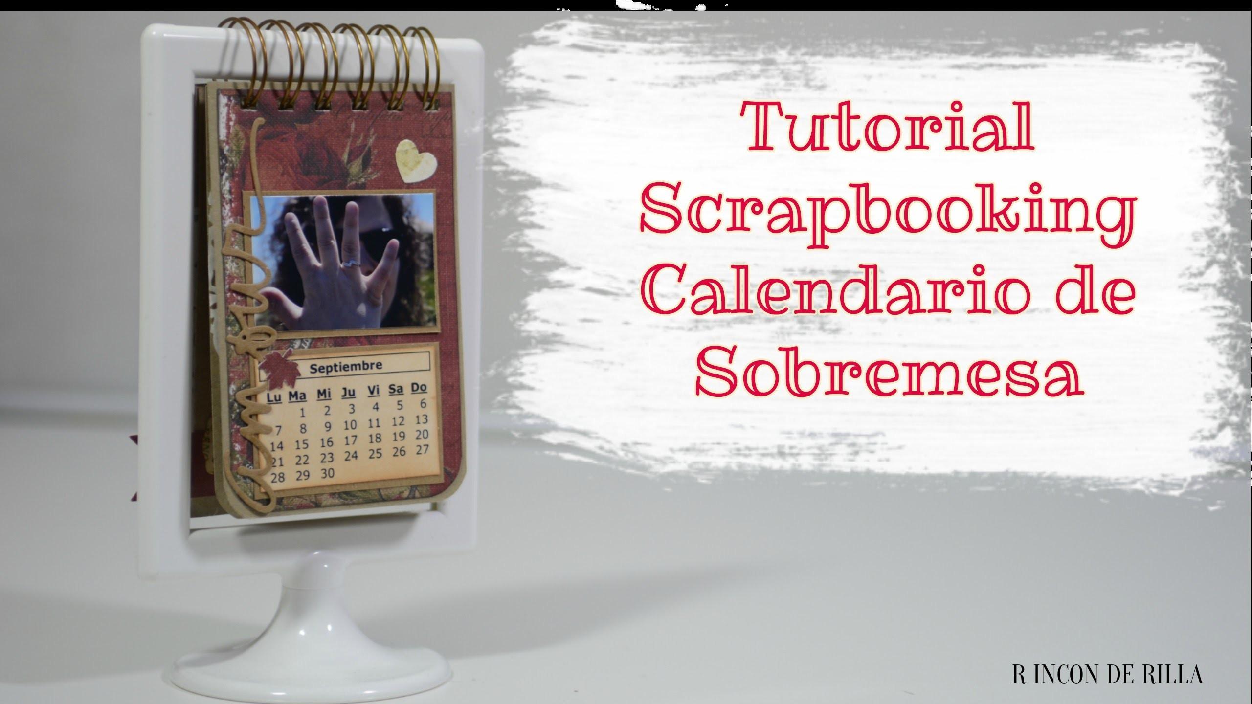 Scrapbook tutorial: Calendario de Sobremesa