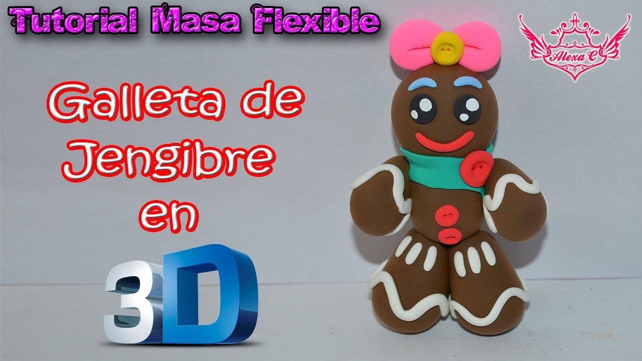 ♥ Tutorial: Galleta de Jengibre en 3D de Masa Flexible ♥