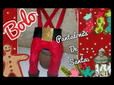 Como hacer Bolo navideño pantalones  de santa papa noel