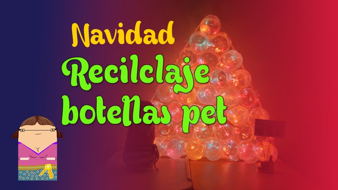 (DIY) Adorno Navideño (Recicla PET)