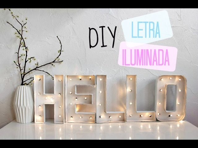 DIY Letras luminosas ·  Tumblr Room Decor | LIFEDREAMS