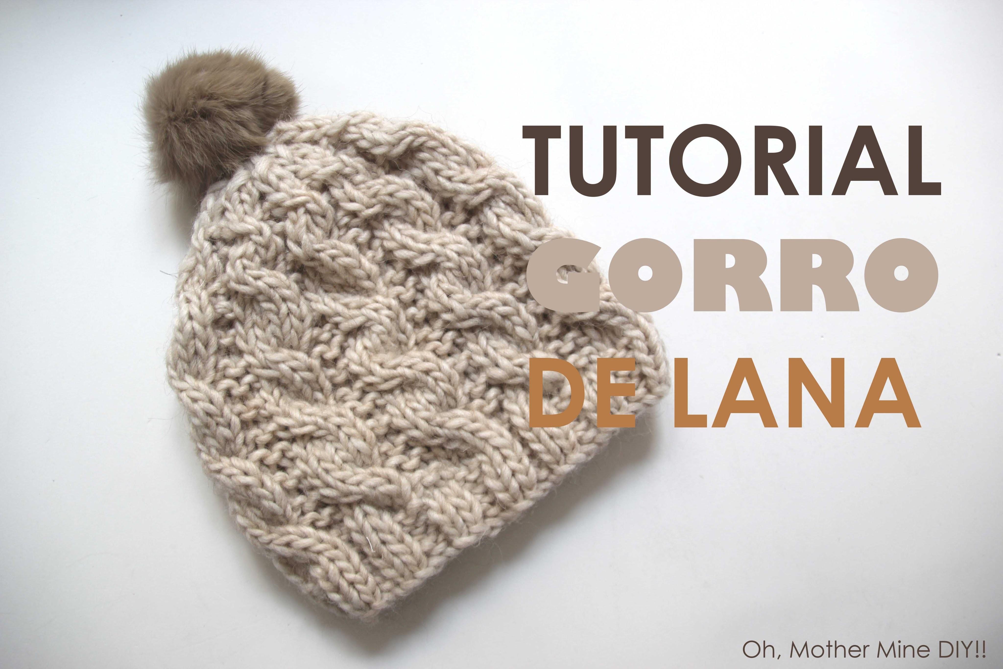 DIY Tutorial GORRO de LANA (Patrones gratis)