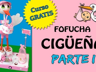 FOFUCHA Cigüeña * CURSO gratuito PARTE I
