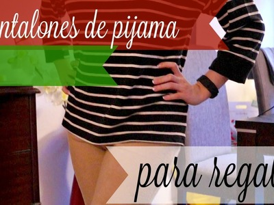 Pantalón de pijama para regalar DIY | Julieta Jareda