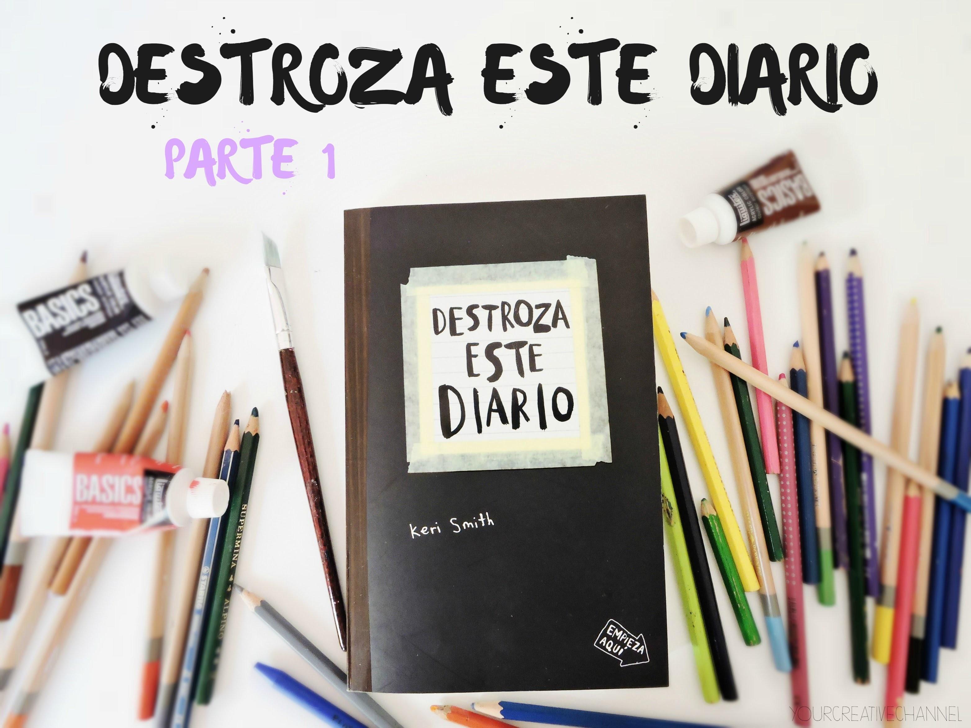 Destroza este diario (Parte1) Your Creative Channel