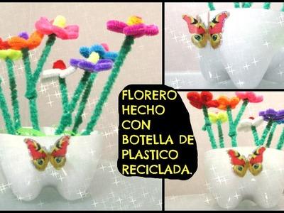 FLORERO HECHO CON BOTELLA DE PLASTICO RECICLADA PARA EL DIA DE LAS MADRES