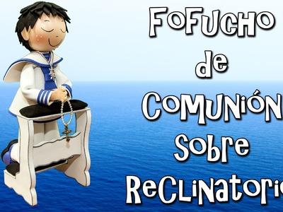 FOFUCHO DE COMUNIÓN SOBRE RECLINATORIO - GOMA EVA