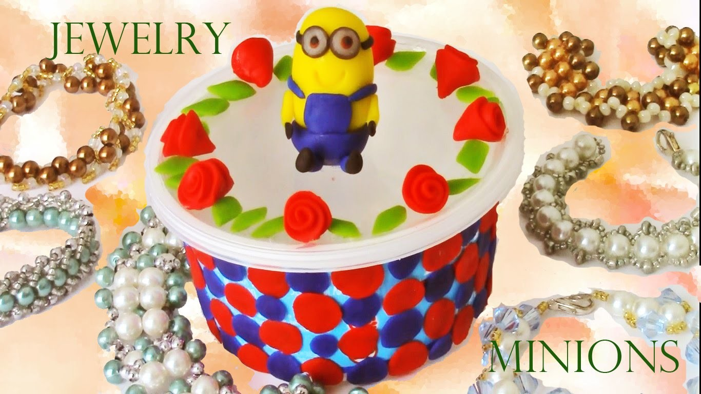Haz lindos regalos de cumpleaños joyero minions - How to make nice gifts of jewelry birthday minions