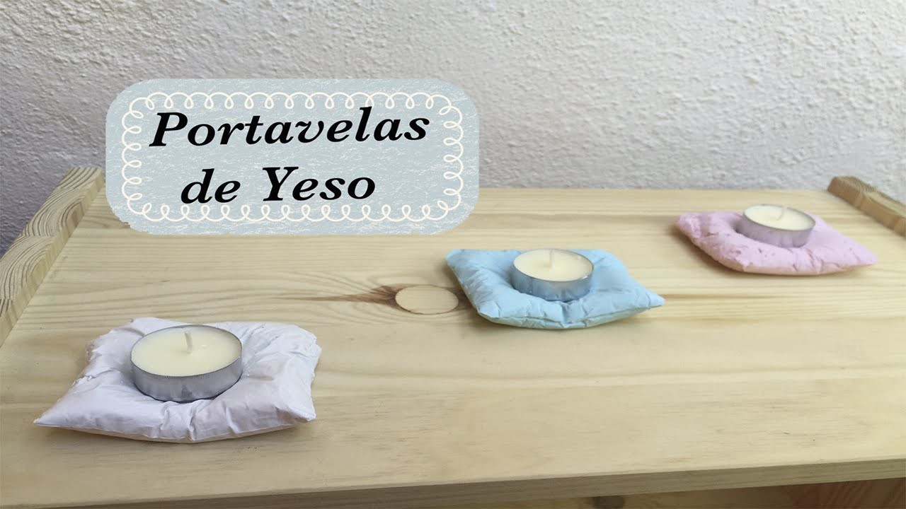 Portavelas con yeso. Plaster Candle holders (Muy fácil)