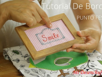 Tutorial #6 - Como bordar el Punto Festón o Punto Ojal - How to make buttonhole stitch