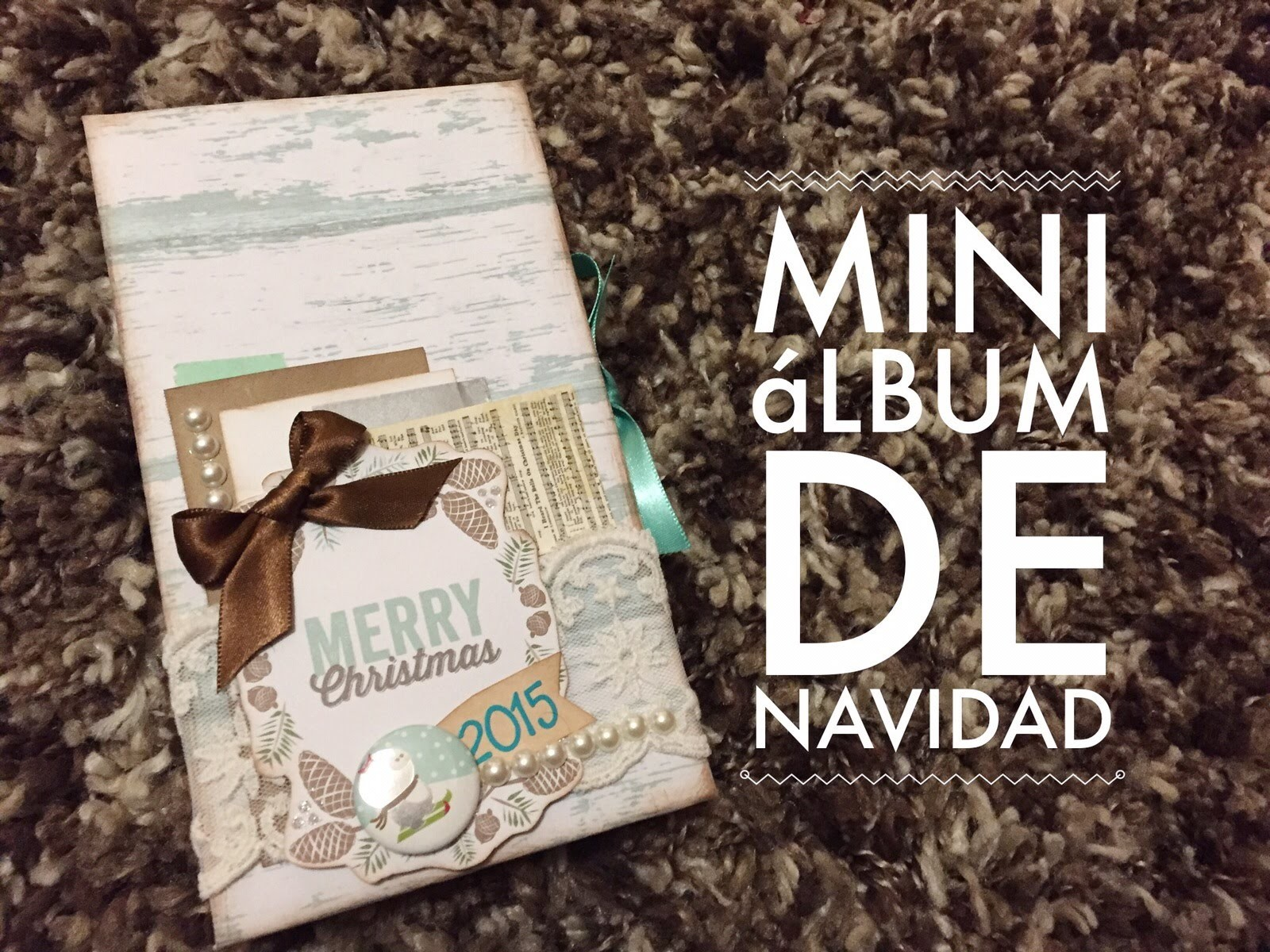 TUTORIAL Mini Scrapbook de Navidad.Christmas Mini Album
