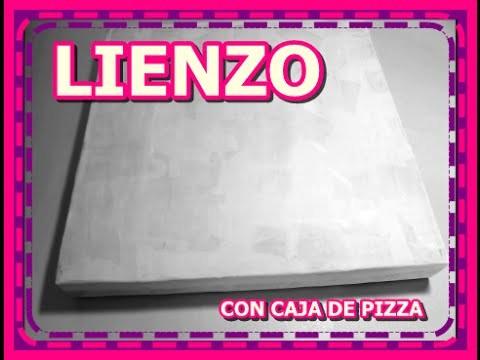 COMO HACER LIENZOS CASEROS CON CAJAS DE PIZZA