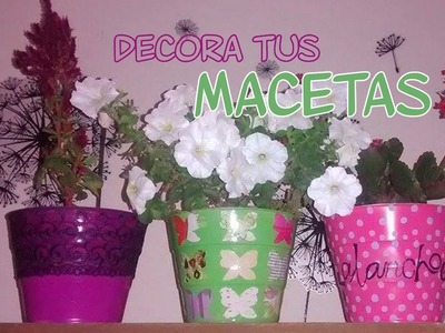 Decoración de macetas - 3 ideas - Candy Bu