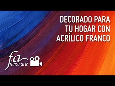 Franco Arte   Decorado para tu hogar con Acrílico Franco
