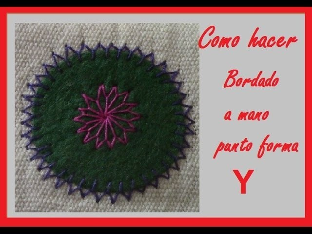 Como hacer bordado a mano ~punto forma de Y~ Muy facil