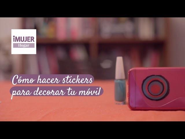 Cómo hacer stickers para decorar tu móvil | @iMujerHogar