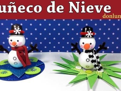 Cómo hacer un muñeco de nieve. How to make a snowman Manualidades