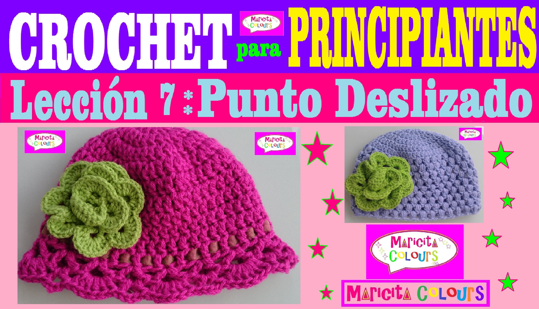 Crochet para Principiantes (Lección 7) Punto Deslizado Puntos Básicos  por Maricita Colours