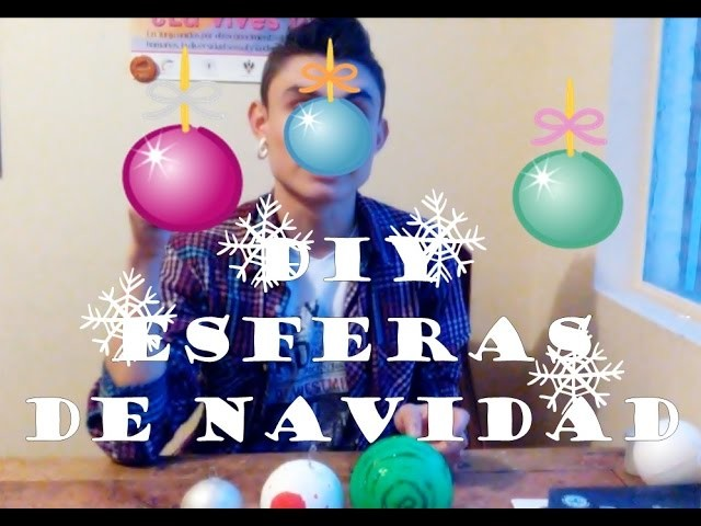 DIY Esferas de navidad | ALEJANDRO LA ROTTA