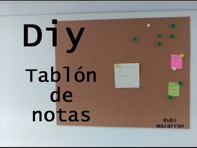 Diy. Tablón de notas y anuncios por 1 €