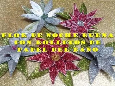 Flor de nochebuena con rollitos de papel del baño. Poinssetia out of toilet paper rolls