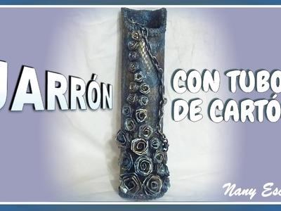 JARRÓN CON TUBO DE CARTÓN