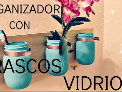 ORGANIZADOR CON FRASCOS DE VIDRIO!