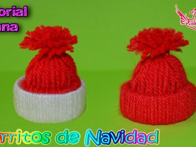 ♥ Tutorial: Gorritos Navideños de Lana ♥