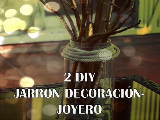 2 IDEAS DIY. JOYERO O DECORACIÓN