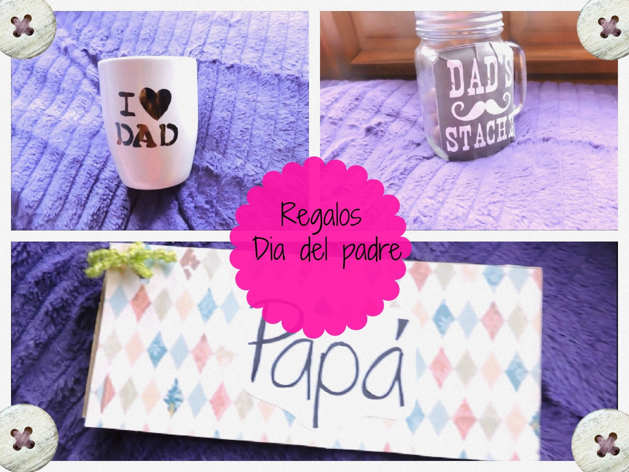 D.I.Y Regalos dia del padre. Fathers day gifts ideas
