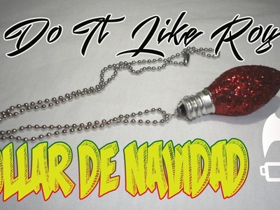 DIY COLLAR NAVIDEÑO  - DO IT LIKE ROY - DIY CHRISTMAS NECKLACE