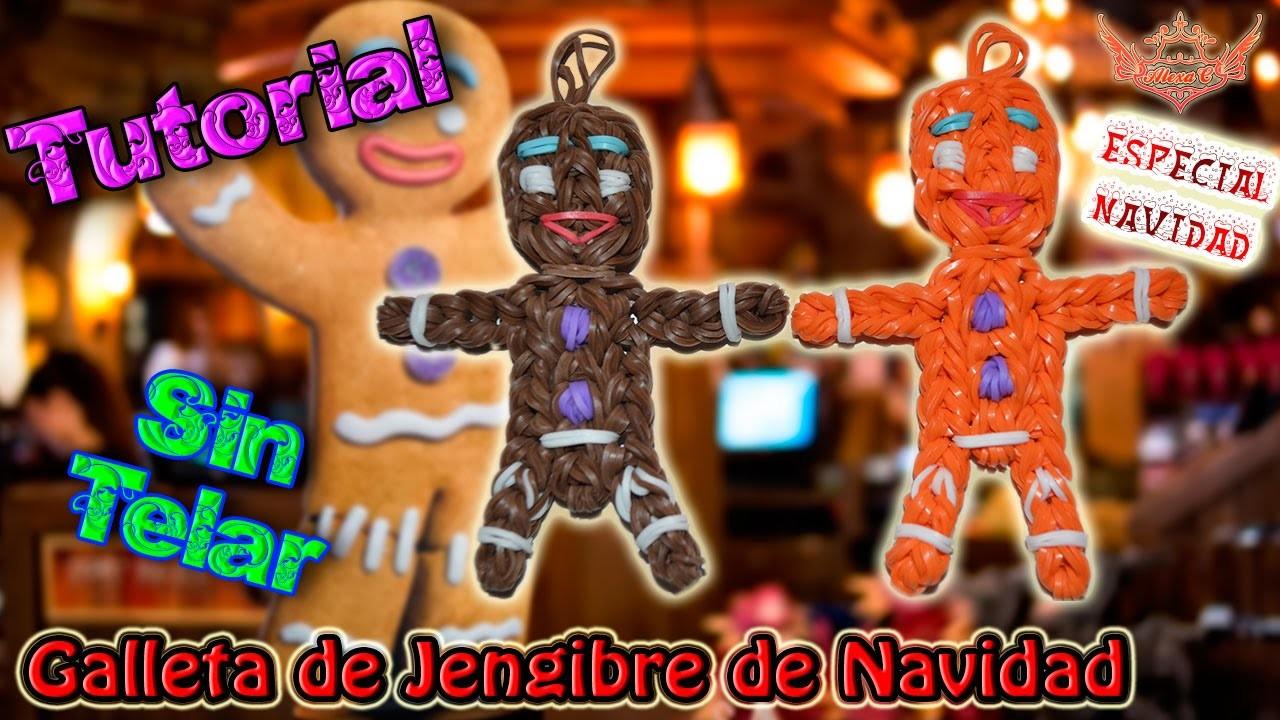 ♥ Tutorial[ESPECIAL NAVIDAD]: Galleta de Jengibre (sin telar) ♥
