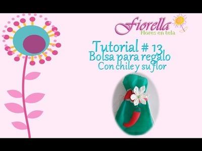 Tutorial #13 Bolsa para regalo con chile y su flor
