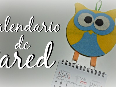 TUTORIAL: Calendario Buho de pared | Mundo@Party