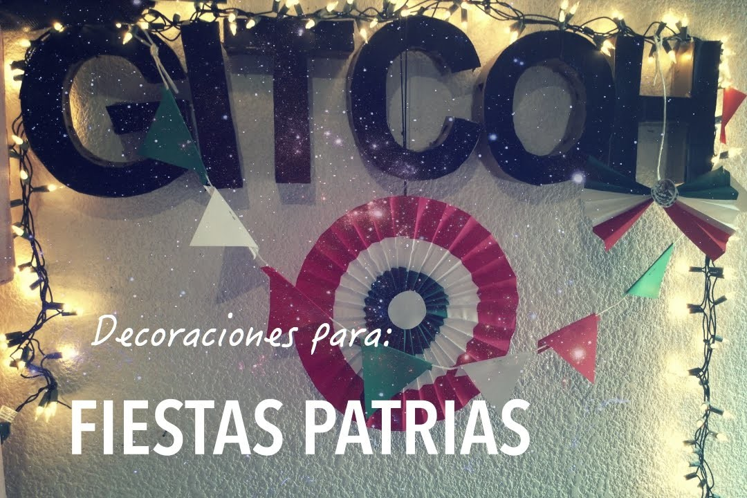 DIY Decoración Fiesta Mexicana  20 de Noviembre