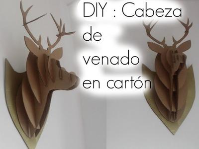 DIY : Cabeza de venado 3D en carton . DIY Cardboard Deer Head