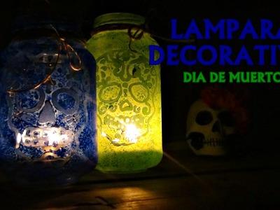 DIY - LAMPARAS DECORATIVAS DÍA DE MUERTOS