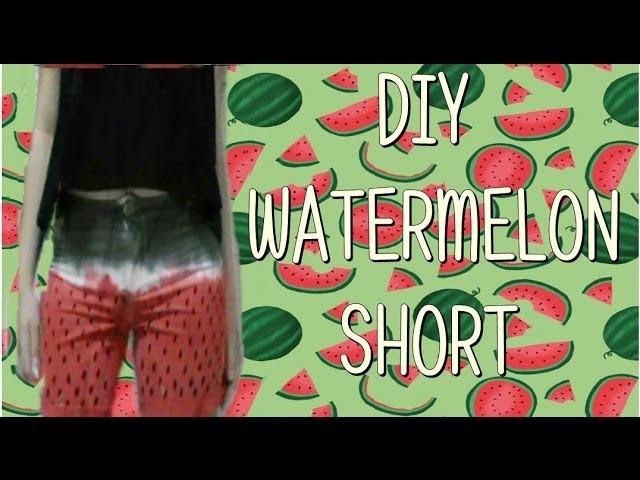 Εїз DIY : Watermelon Short εїз