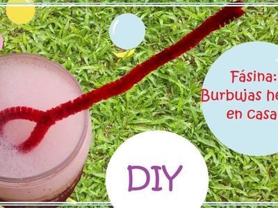 Fásina: DIY Dos Formas de Cómo Hacer Burbujas- Muy Fácil y Rápido