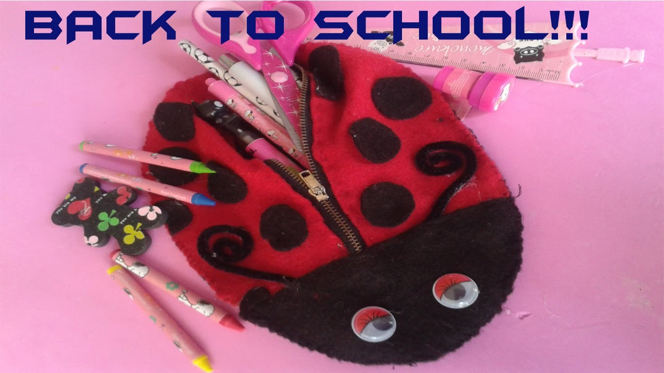 LAPICERA BOLSA CATARINA DIY -REGRESO A CLASES.PENCIL BAG LADYBUG DIY- BACK TO SCHOOL