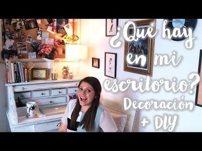 ¿Qué Hay en Mi Escritorio? Redecoración y DIY | Cascabelle