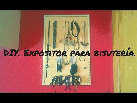 DIY Expositor de bisutería.