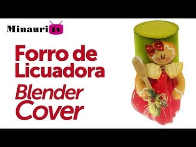 DIY Foamy Forro Licuadora ( Foam Blender Cover )