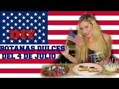 4th Of July. 4 De Julio DIY Botanas Dulces