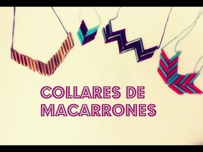 DIY Collar de macarrones !!!!