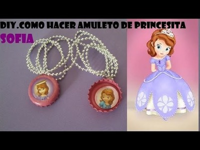 DIY.COMO HACER AMULETO PRINCESITA SOFIA FACIL