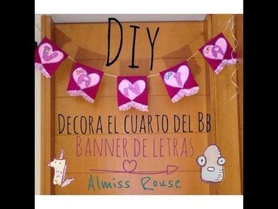 DIY- decora el cuarto del bb- banner de letras